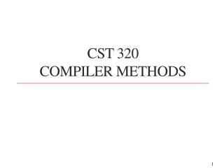 CST 320 Compiler Methods
