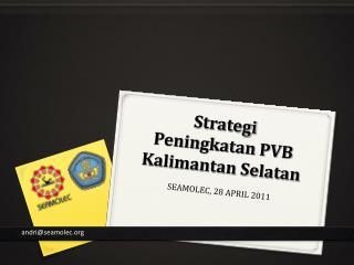 Strategi  Peningkatan PVB Kalimantan Selatan