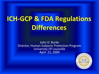 ICH-GCP  FDA Regulations Differences