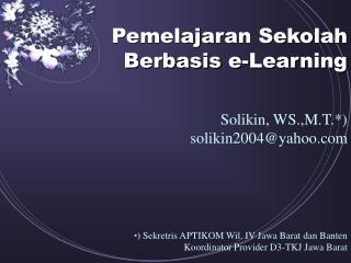 Pemelajaran Sekolah Berbasis e-Learning