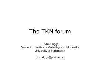 The TKN forum
