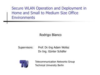 Secure WLAN Operation and Deployment in Home and Small to Medium Size Office Environments