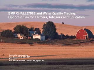 BMP CHALLENGE and Water Quality Trading: Opportunities for Farmers, Advisors and Educators