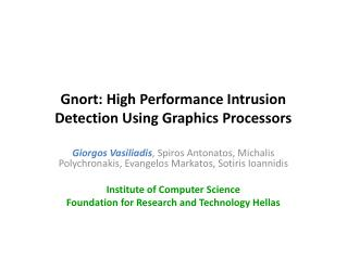 Gnort: High Performance Intrusion Detection Using Graphics Processors