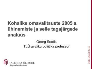 Kohalike omavalitsuste 2005 a. ühinemiste ja selle tagajärgede analüüs