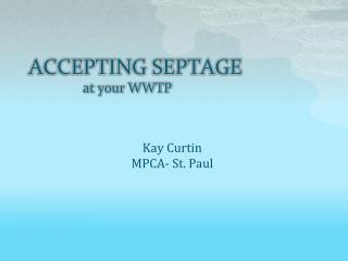 ACCEPTING SEPTAGE at your WWTP