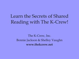 Learn the Secrets of Shared Reading with The K-Crew!