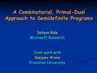 A Combinatorial, Primal-Dual Approach to Semidefinite Programs