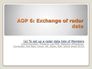 AOP 6: Exchange of radar data