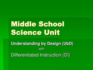 Middle School Science Unit