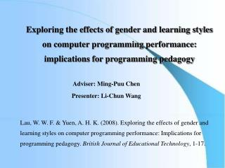 Adviser: Ming-Puu Chen                                  Presenter: Li-Chun Wang