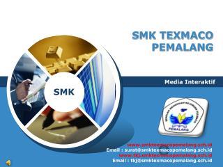 SMK TEXMACO PEMALANG