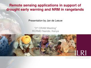 "Presentation by Jan de Leeuw ""3 rd  CRAM Meeting"" RCRMD Nairobi, Kenya"