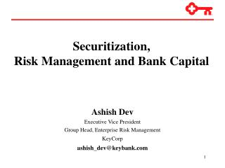 Securitization,  Risk Management and Bank Capital