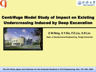 Centrifuge Model Study of Impact on  Existing  Undercrossing Induced by Deep Excavation