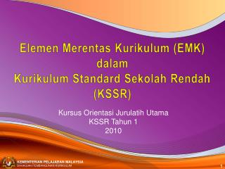 Elemen Merentas Kurikulum (EMK)  dalam Kurikulum Standard Sekolah Rendah (KSSR)