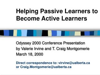 Helping Passive Learners to Become Active Learners