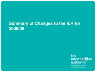 Summary of Changes to the ILR for 2008