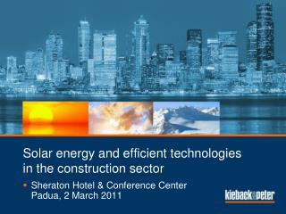 Solar energy  and  efficient technologies in the  construction sector