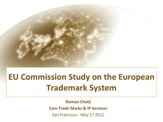 EU Commission Study on the European Trademark System