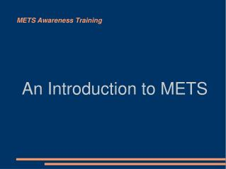 METS Awareness Training