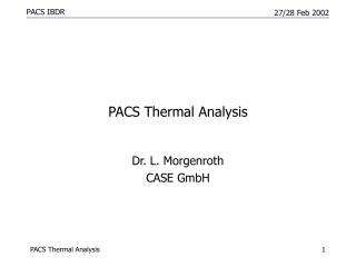 PACS Thermal Analysis