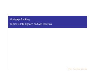 Mortgage Banking Business Intelligence and MIS Solution