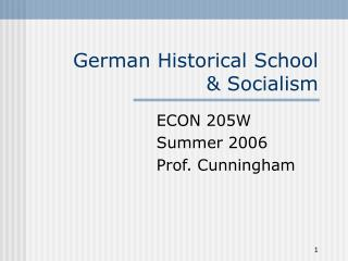 German Historical School  Socialism