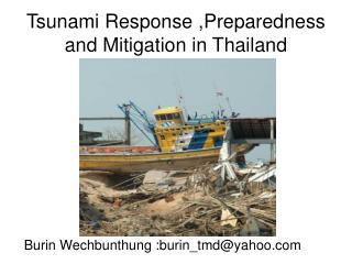 Tsunami Response ,Preparedness and Mitigation in Thailand