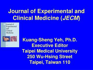 Journal of Experimental and Clinical Medicine ( JECM )