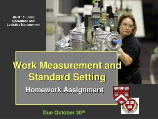 Work Measurement and Standard Setting
