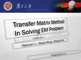 Transfer Matrix Method      In Solving EM Problem