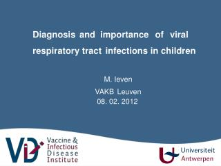 Diagnosis and  importance  of  viral  respiratory tract infections in children
