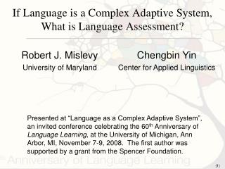 If Language is a Complex Adaptive System, What is Language Assessment?