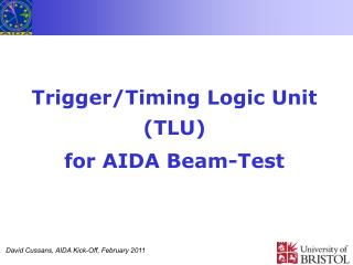Trigger/Timing Logic Unit (TLU)  for AIDA Beam-Test