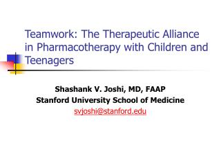 Teamwork: The Therapeutic Alliance in Pharmacotherapy with Children and Teenagers