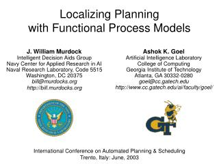 Localizing Planning with Functional Process Models