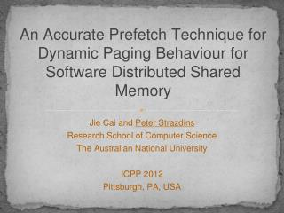 An Accurate Prefetch Technique for Dynamic Paging Behaviour for Software Distributed Shared Memory