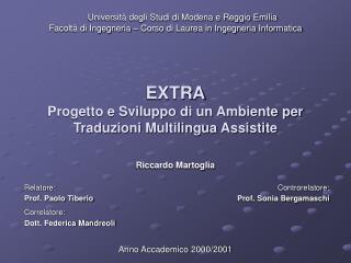 EXTRA Progetto e Sviluppo di un Ambiente per Traduzioni Multilingua Assistite