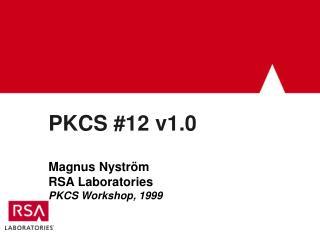 PKCS #12 v1.0