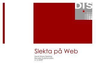Slekta på Web