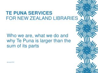 TE PUNA SERVICES FOR NEW ZEALAND LIBRARIES