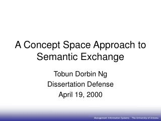 A Concept Space Approach to Semantic Exchange