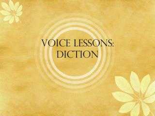 Voice Lessons: diction