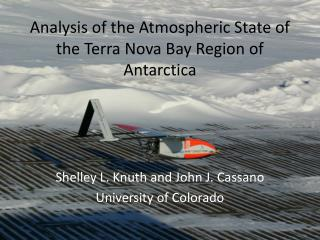 Analysis of the Atmospheric State of the Terra Nova Bay Region of Antarctica