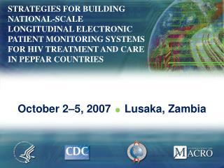 October 2–5, 2007   Lusaka, Zambia