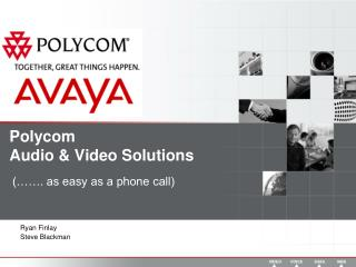 Polycom Audio & Video Solutions