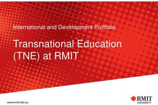 International and Development Portfolio Transnational Education (TNE) at RMIT