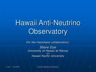 Hawaii Anti-Neutrino Observatory