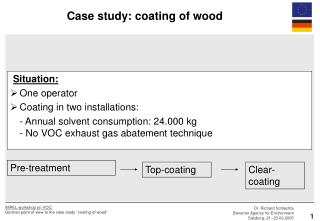 Situation: One operator Coating in two installations: